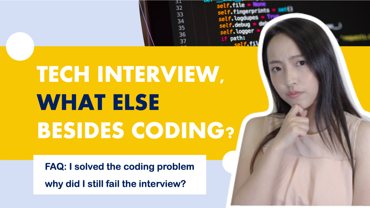 Besides Coding, What Else Do You Need to Ace A Technical Interview?